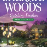Woods_Sherryl_SweetMagnolias-09_CatchingFireflies