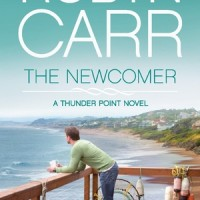 Early Review: The Newcomer (Thunder Point), by Robyn Carr
