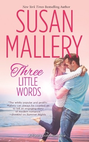 Three Little Words, by Susan Mallery (review)