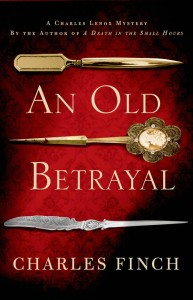 An Old Betrayal, by Charles Finch