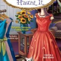 If You've Got It, Haunt It, by Rose Pressey