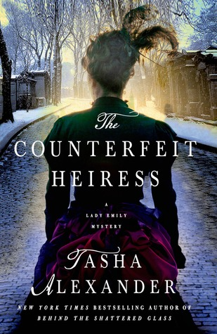 The Counterfeit Heiress (Tasha Alexander)