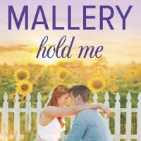 Hold Me, by Susan Mallery (Fool's Gold #16)