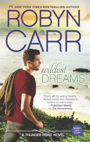Wildest Dreams (Robyn Carr)