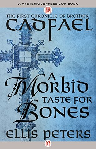 Peters_Ellis_Cadfael-01_AMorbidTasteForBones