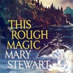 Mary Stewart_This Rough Magic