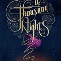 A Thousand Nights (E. K. Johnston)