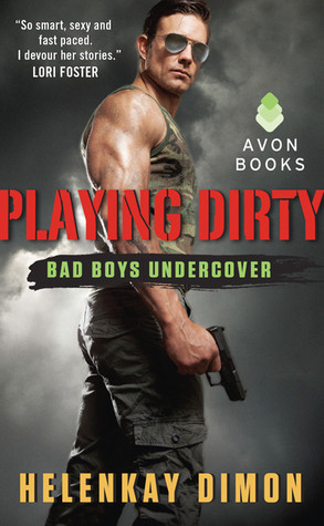Spotlight and Giveaway: Playing Dirty by HelenKay Dimon