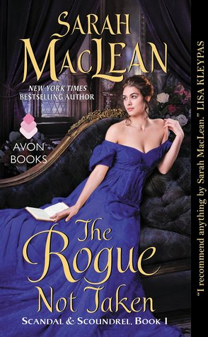 Maclean_Sarah_Scandal&Scoundrel-01_TheRogueNotTaken