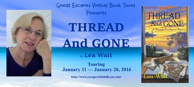 TOUR: Thread and Gone (Lea Wait)