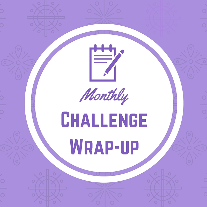 Monthly Challenge Wrap-Up (1)