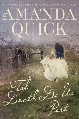 'Til Death Do Us Part (Amanda Quick)