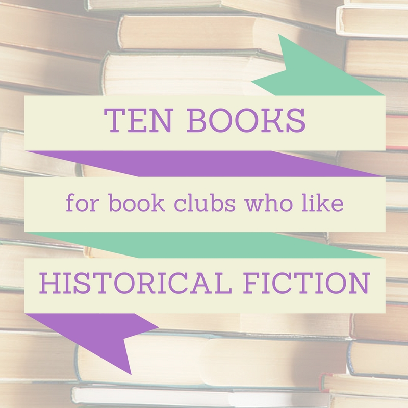 10-bks-for-book-clubs-historical-fiction