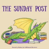 Sunday Post – 7/30/2017