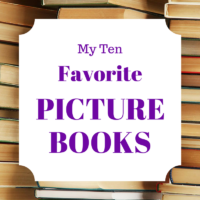 My Ten Favorite Picture Books